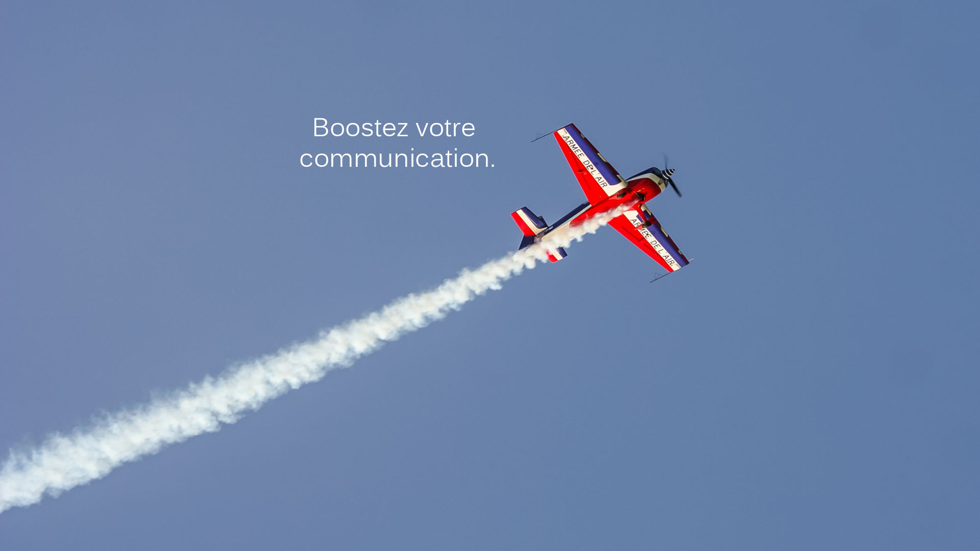 Boostez votre communication.